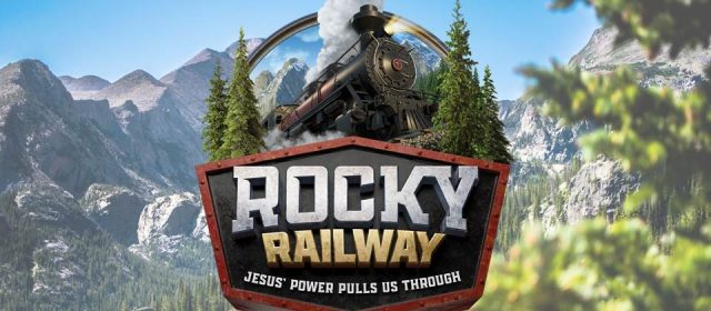 UPDATE – Rocky Railway Vacation Bible School